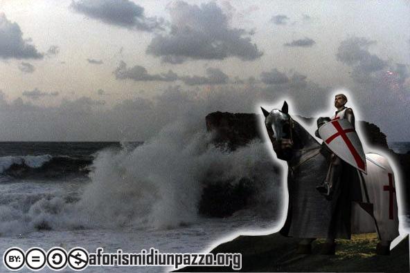 Aforismi di un pazzo | Cavalieri della tempesta