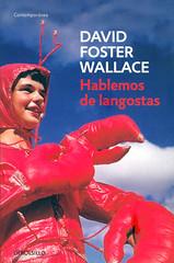 David Foster Wallace, Hablemos de langostas