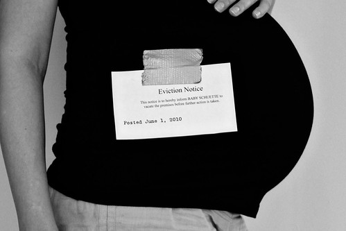 Eviction Notice: 40 Weeks+ by pattyanne:made, on Flickr