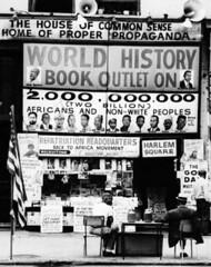 """Lewis Michaux's House of Common Sense and Home of Proper Propaganda,"" 1964. (Courtesy of Bettmann / CORBIS) (TheFreedwomensBureau) Tags: people sign book store propaganda bookstore few photograph africanamericans americans blacks males northamericans socialissues politicalandsocialissues literaryarts blacknationalism houseofcommonsenseandthehomeofproperpropaganda"