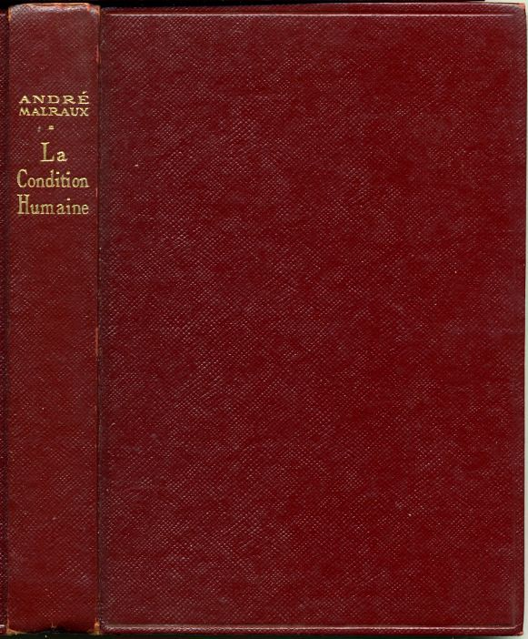La condition humaine, by André MALRAUX