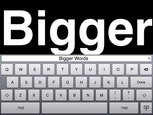 Bigger Words edit