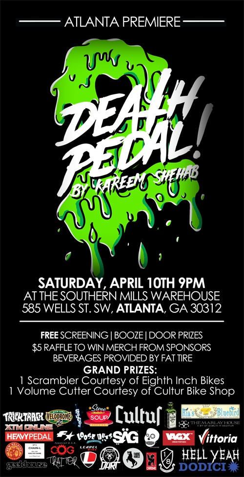 This Saturday! Atlanta Death Pedal 2 Premiere!
