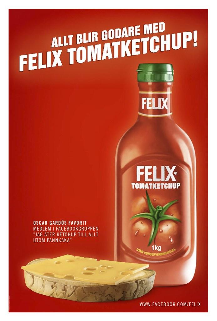 Ostsmörgås med Felix tomatketchup, annonsering utomhus