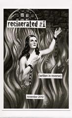 recinerated #1
