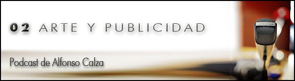 PODCAST 02: ARTE Y PUBLICIDAD