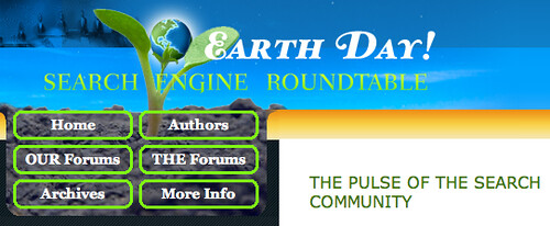 Search Engine Roundtable Earth Day 2010