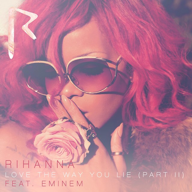 Rihanna - Love The Way You Lie (Part II) [Feat. Eminem] - Single Cover by Harrison T | Photography. Design
