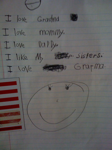 I love [Grandma] I love Mommy. I love Daddy. I like my sisters. I love [Grandpa].