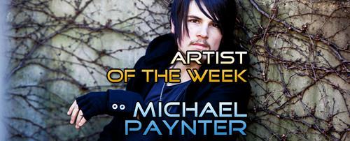 Artist of the Week - Michael Paynter - EN