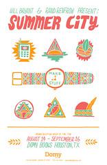 SUMMER CITY: Promo Poster (Willbryantplz) Tags: texas houston domy summercity randrenfrow