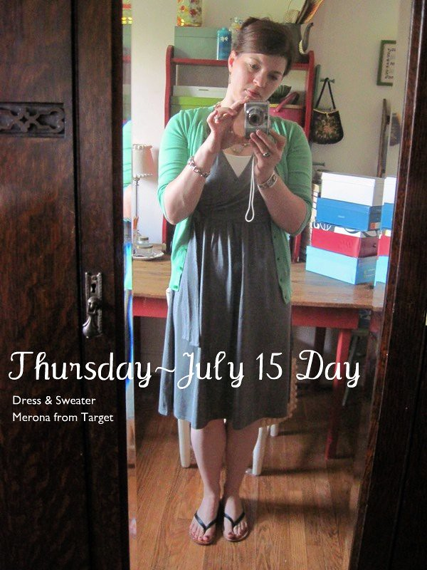 What I Wore- July 15 Day