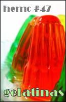 hemc #47 - gelatinas