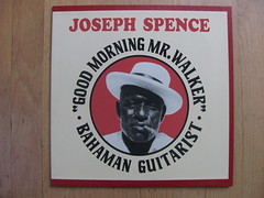 Joseph Spence - Good Morning Mr. Walker - Mississippi Records