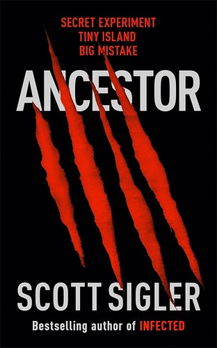 ANCESTOR UK cover for novel by Scott Sigler