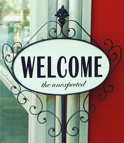 Welcome the Unexpected...