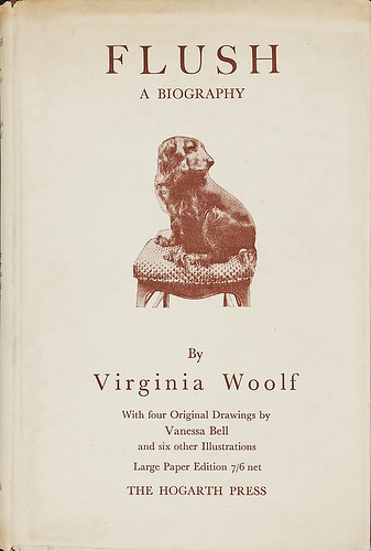 Virginia Woolf. Flush- A Biography. London- Hogarth Press, 1933 by 50 Watts (formerly A Journey Round My Skull)