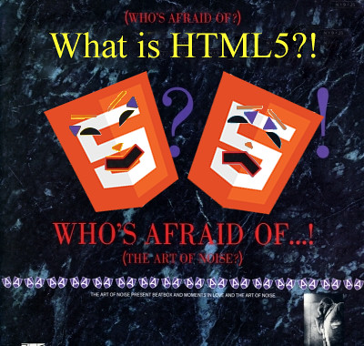 What is HTML5?!