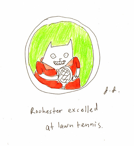 Rochester excelled at lawn tennis by you.