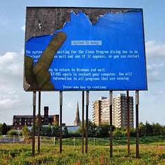 BLUE SCREEN OF DEATH (Johnycque) Tags: windows art bluescreenofdeath billboard popart microsoft bluescreen windows98