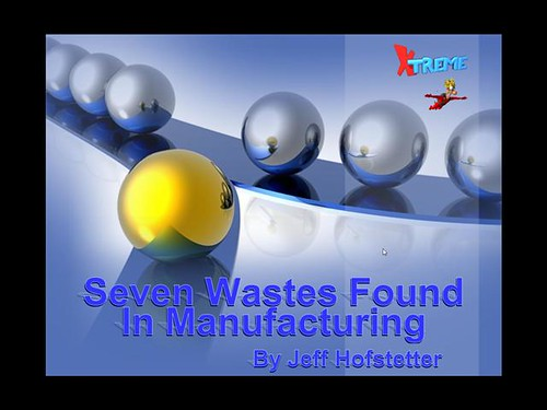 The Seven Wastes Found in Manufacturing Video