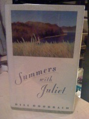 Summers With Juliet, Roorbach, Bill