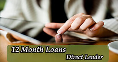12 Month Loans on Attractive Features from Direct Lender (Big Loan Lender) Tags: loans over 12 months direct lenders month