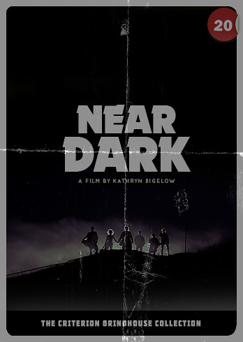 Criterion Grindhouse #20: Near Dark