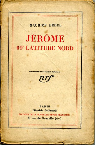 Jérôme 60° latitude nord, by Maurice BEDEL