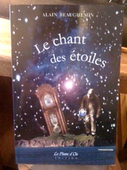 Le Chant des étoiles : Roman/Conte, Beauchemin, Alain