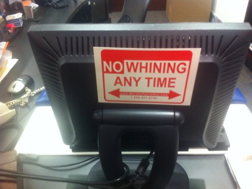 """No Whining"" sign"