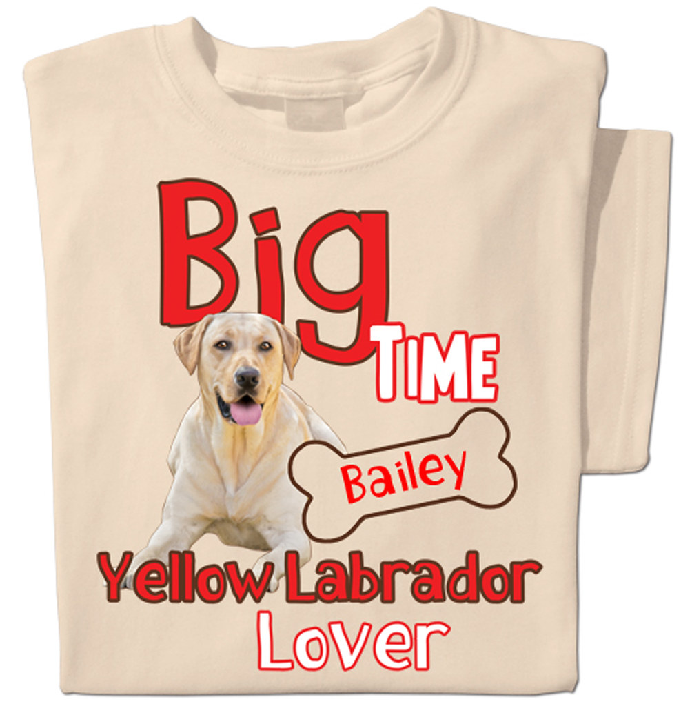 Big Time Yellow Labrador Lover Shirt
