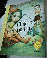 l' Amore Contro (Il Paradiso all 'Improvviso) Tags: libri markryden letture maurocovacich lamorecontro
