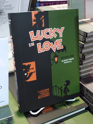 Comic-Con 2010 debut: Lucky in Love, Book 1 by Stephen DeStefano & George Chieffet