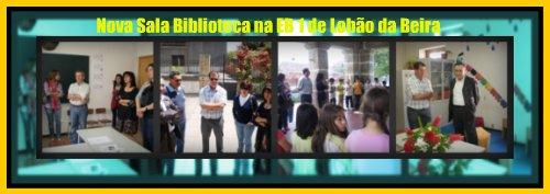 Nova Sala Biblioteca na EB 1 de Lobão da Beira