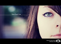 Eyes Don't Lie (Rick Nunn) Tags: portrait eyes pretty dof bokeh kym explored p502 p502010
