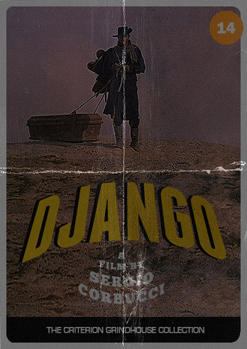 Criterion Grindhouse #21: Django