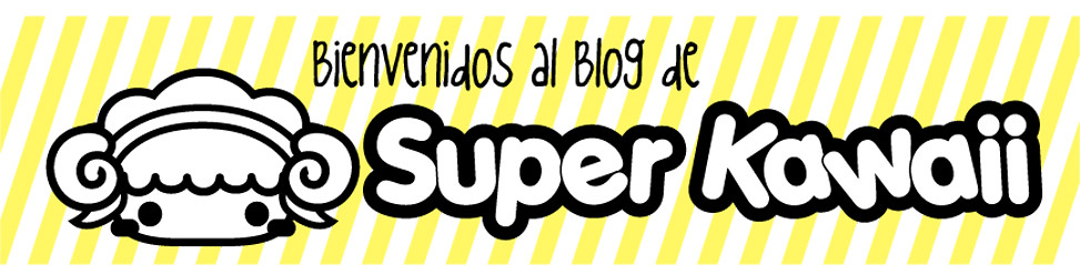 Blog de Super Kawaii