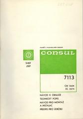 Consul 7113 -- Operating instruction / Návod k obsluze, Technický popis, Návod pro montáž a instalaci, Předpis pro údržbu
