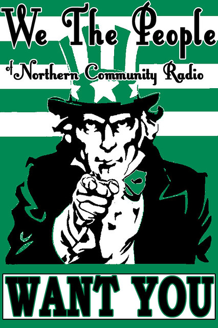 We the Poster by Northern Community Radio