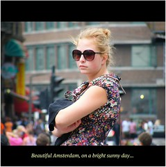 Discover beautiful Amsterdam : SUNNY DAYS : WONDERFUL VIEWS : WORLD & SENSE : Enjoy this superb capital and soak up the style! :)