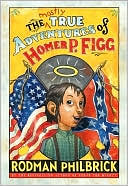 Mostly True Adventures of Homer P. Figg.GoodReads.4414890