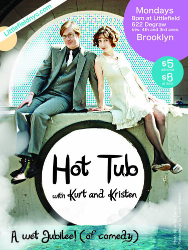 Hot Tub with Kurt and Kristen Poster