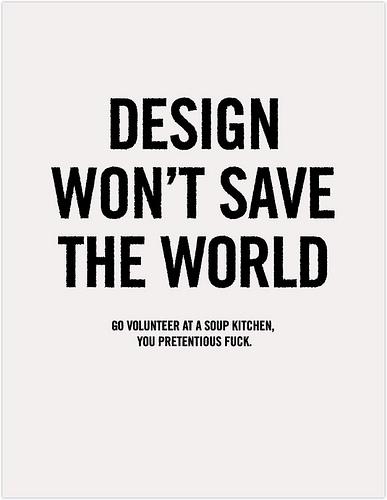 Design wont save the world