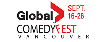 "WIN 2 Tickets to Global Comedyfest ""Best Of The Fest"" in Vancouver"