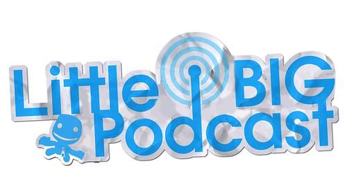 LittleBigPodcast