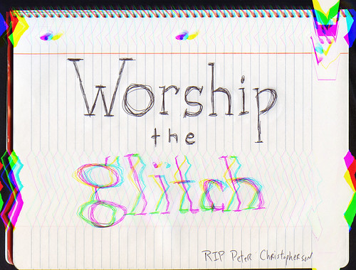 worship the glitch