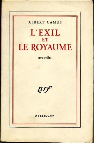 L'exil et le royaume, by Albert CAMUS