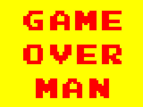 game over man. GAME OVER MAN