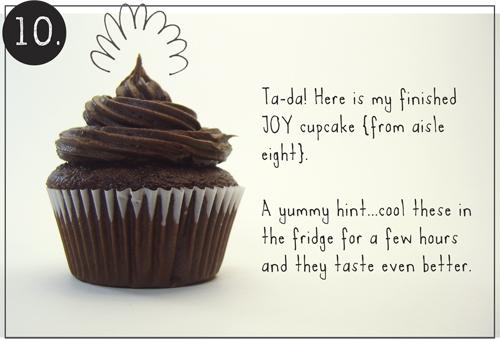 Step 10: Joy Cupcake